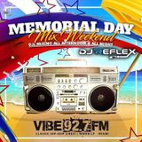 MEMORIAL DAY WEEKEND MIX (PART 1 ) ON VIBES 92.7 FM WITH DJ REFLEX