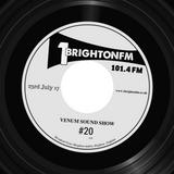 Venum Sound Show #20 (22nd July 2017)