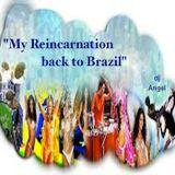 """""""My Reincarnation Back To Brazil"""" w/dj @ngel"""