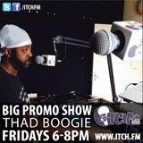 Thadboogie - BigPromo Hip Hop Show 201