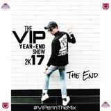The VIP Year-End Show 2017 (THE END)