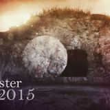 Easter 2015 - Audio