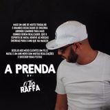 A Prenda Mixed By Dj Raffa o Tio