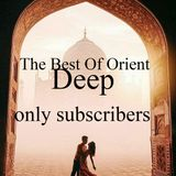 The Best Of Orient Deep