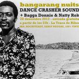 Dance Crasher Sound @ Bangarang Nuits (28-12-13, La Traca de Ribes)