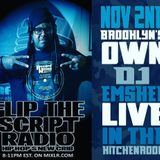 DJ EMSKEE LIVE GUEST SET FROM THE FLIP THE SCRIPT RADIO SHOW (BIRTHDAY SHOW) - 11/2/16