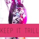 Xx2tonexX- Keep It Trill Vol. 1