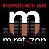 m:ret-zon - Topsounds 006 (68 min mixtape)