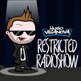 HUGO VILLANOVA - RESTRICTED RADIOSHOW #14
