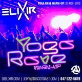 elixir - Yoga Rave Warm-up