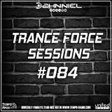 Trance Force Sessions EP #084 [21.09.18]