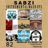 DJ Hazey 82 - Sabzi Blends