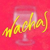 WACHAS - Programa #57 2da Temporada 28/10/2016