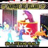 Set Tribe Panique au village - DJ BILLYTEKNO