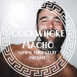 Cockwhore & Macho - Gimme That Stuff (april mix)