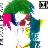 MIX THINK ABOUT THE WAY ICE MC DEEJAY JY 2019