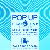 Firehouse Pop Up @ Pallantia - Late Set Strobe Feb 3rd 2016