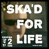 REBEL RADIO - CLASS OF 1980, SKA'D FOR LIFE