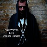 Deeper Shades - Live Mix - Nick Warren