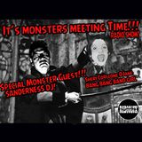 It's Monsters Meeting Time (Episode 138) With Sanderness Dj
