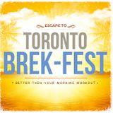 Brek-Fest: Wakeup Call #1