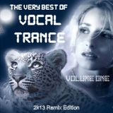The Very Best of VOCAL TRANCE Volume One - 2k13 Remix Edition (mixed by Sir Dirk) 2013