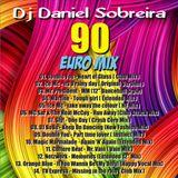 DJ DANIEL SOBREIRA - 90 EURO MIX