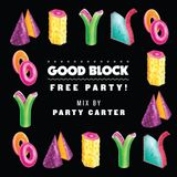 Good Block Mix 29 by Party Carter