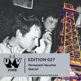 UV Funk 027: Permanent Vacation Special