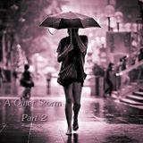 A Quiet Storm - Part 2