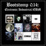 Bootstomp 0.14: Electronic/Industrial/EBM