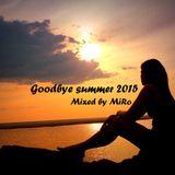MiRo - Goodbye Summer 2015