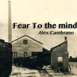 Fear To The Mind