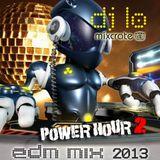 DJ LO Power Hour Mix August 2013