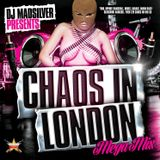 CHOAS IN LONDON MEGAMIX - MIXED BY DJ MADSILVER