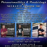 Paranormalities & Ponderings Radio Show featuring Dave Considine - Paranormal History!