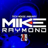 Mike Raymond Tech House January 2019