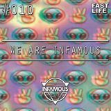 We are INFAMOUS - Episode #010