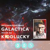 Interprogressive Galactica 005 mixed by KiddLucky
