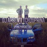 Dj Arsenti Tchouprina - Spring podcast 2015(march)