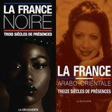 France noire / France arabo-orientale - Pascal Blanchard