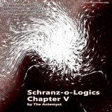 Schranz-o-Logics Chapter V By The Antemyst 22-02-2012