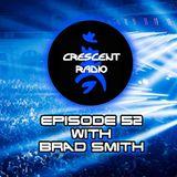 Crescent Radio Episode 52 with Brad Smith