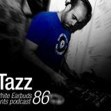 LWE Podcast 86: Tazz
