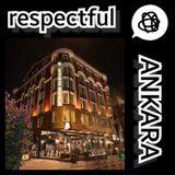 re-spect-ful ANKARA