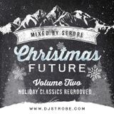 Strobe - Christmas Future Volume 2 - Holiday Classics Regrooved