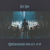 DJ Dee-one - 3Underground Podcast #59
