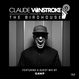 Claude VonStroke presents The Birdhouse 153