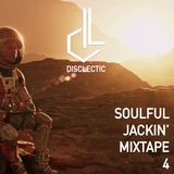 Disclectic - Soulful Jackin' Mixtape 4