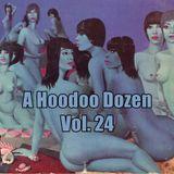 A Hoodoo Dozen Volume 24